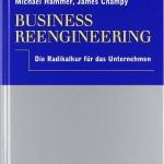 Business Reengineering - Die Radikalkur für das Unternehmen